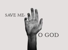 Save-me-O-God-hand-.jpg